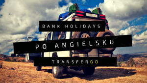 Bank Holidays po angielsku
